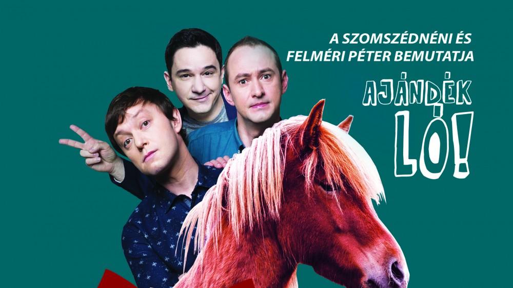 Humorest: Ajándék ló című előadás – Szomszédnéni Produkciós Iroda és Felméri Péter